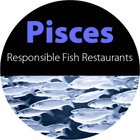 Pisces Responsible Fish Restaurants